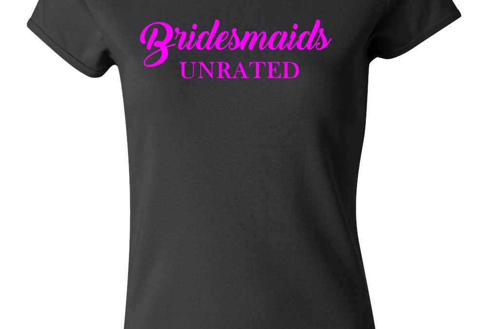 Bridesmaids Unrated Tee